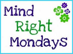 Mind Right Monday Link Up