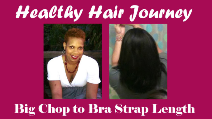 Hair Growth Journey from Big Chop to Bra Strap Length