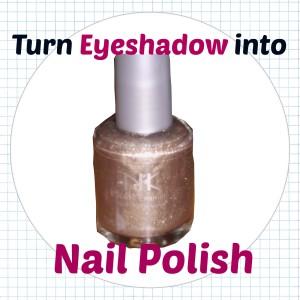 How to broken eyeshadow into nail polish