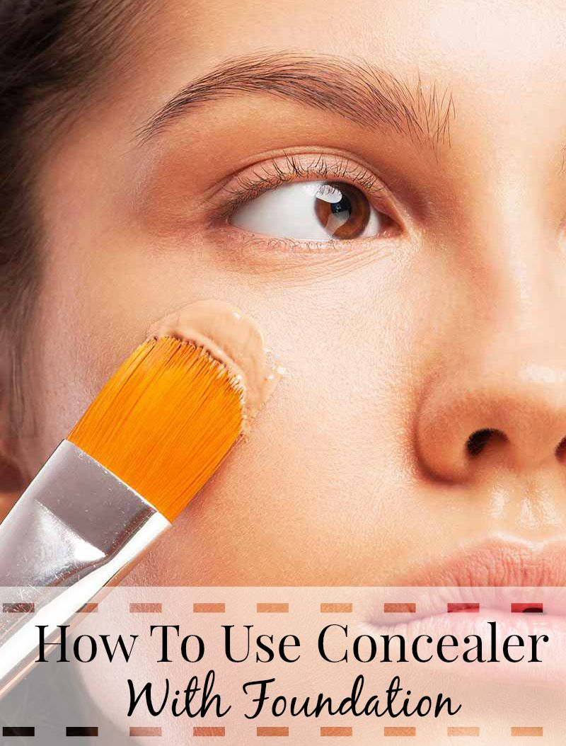 How To Use Concealer with Foundation to cover dark circles or blemishes.