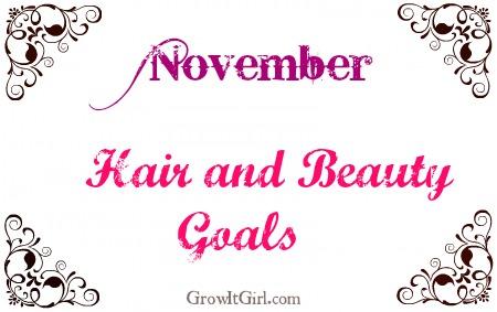 november hair and beauty goals
