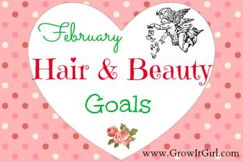 February Hair & Beauty Goals
