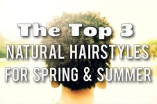 Top 3 Natural Hairstyles