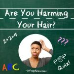 Hair Health Quiz: How much harm are you doing to your hair?