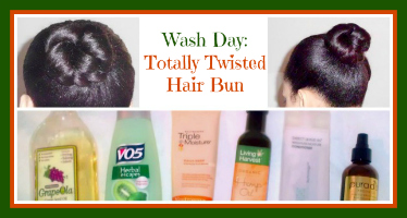 Wash Day: Totally Twisted Hair Bun