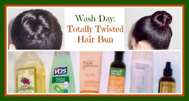 Wash Day: Totally Twisted Hair Bun