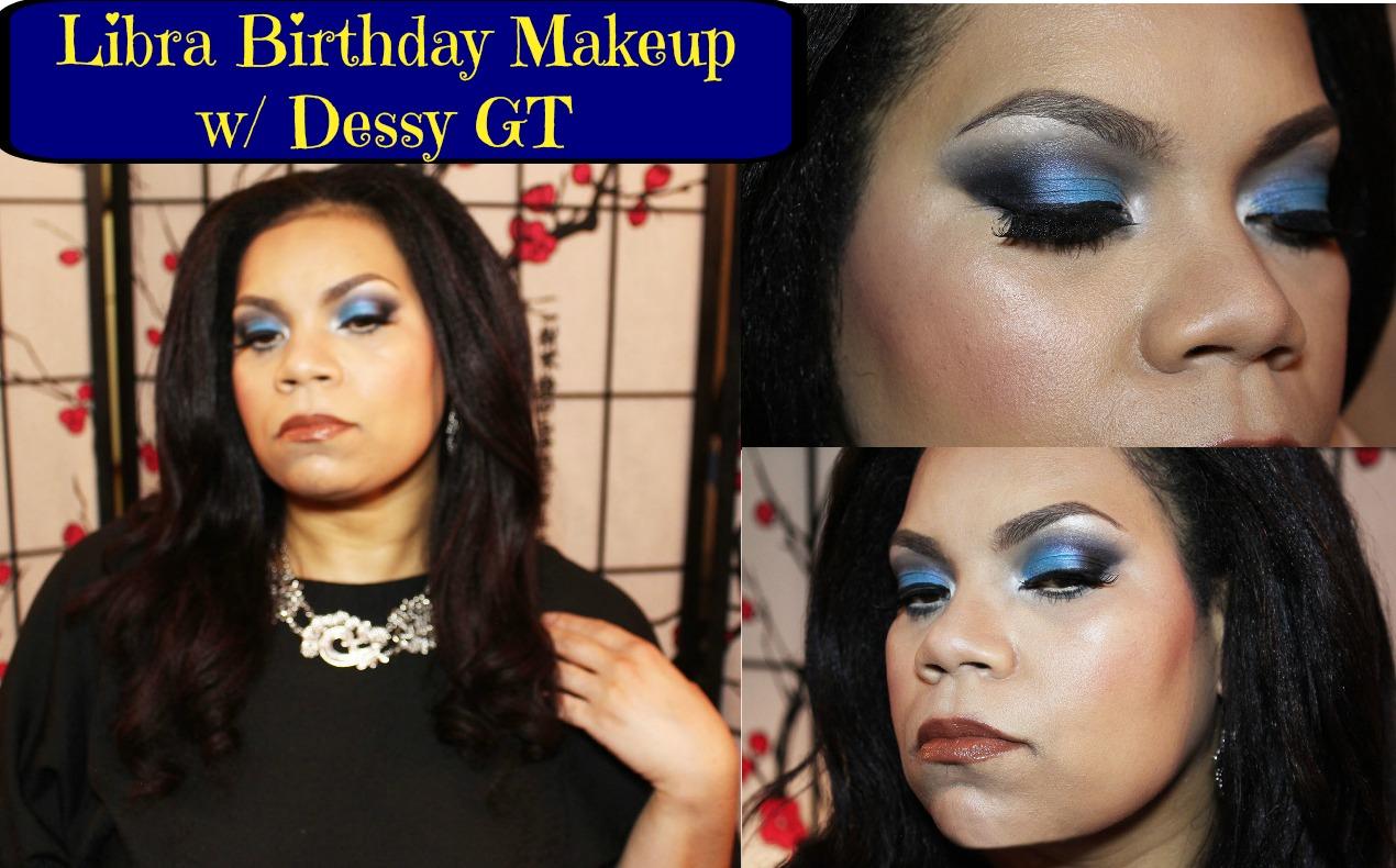 Libra Birthday Blue Eye Makeup Collab w/Dessy GT