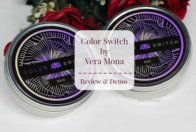 Color Switch Vera Mona Review
