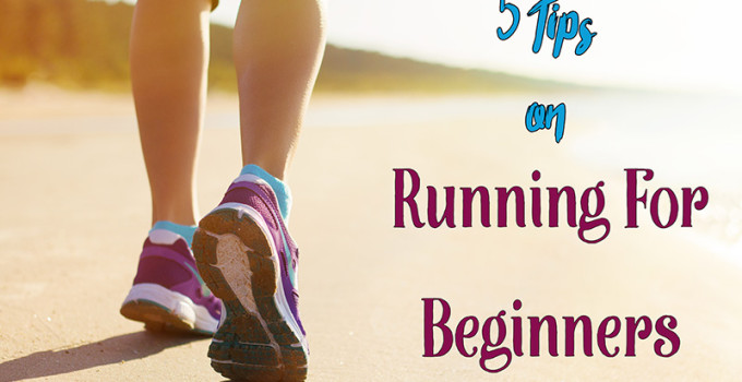 5 Tips On Running For Beginners