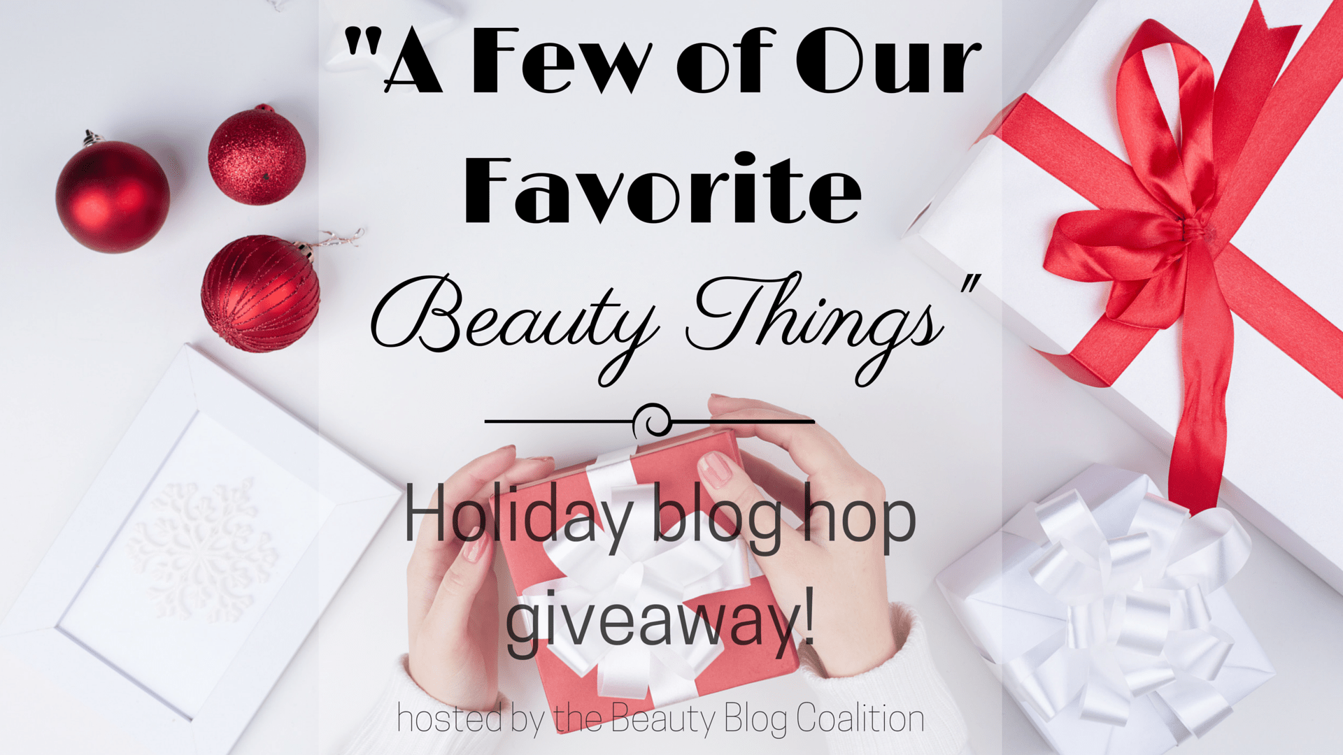 A Few of Our Favorite Beauty Things- (3)