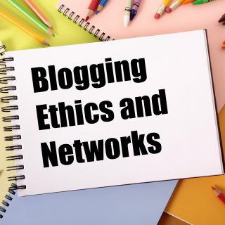 Blogging Ethics and Networks