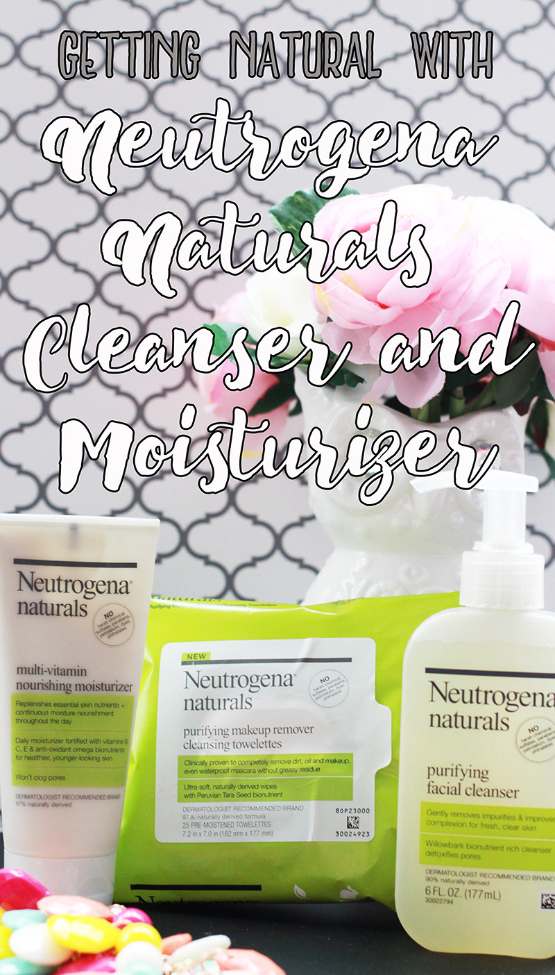 Getting Natural with Neutrogena Naturals Cleanser and Moisturizer - Just Tiki