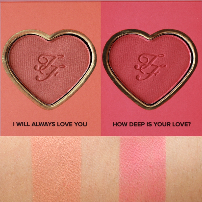 Too Faced Love Flush Blush Wardrobe I Will Always Love You and How Deep Is Your Love Swatches