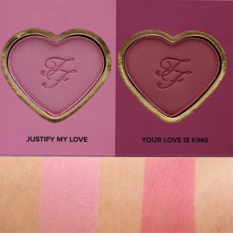 Too Faced Love Flush Blush Wardrobe Justify My Love and Your Love Is King Swatches