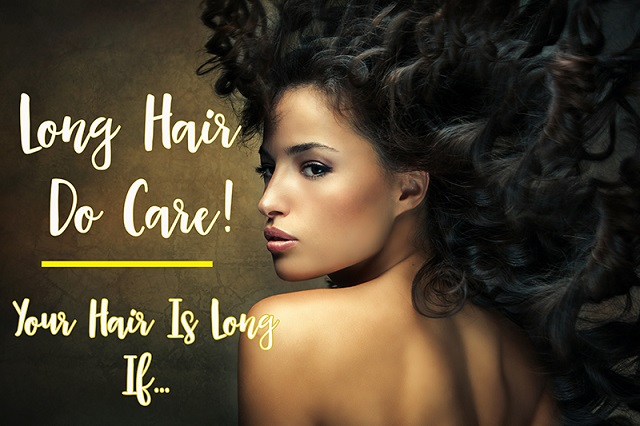 Long Hair Do Care!
